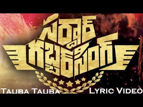 Sardar Gabbarsingh - Tauba Tauba Lyric Video (Clear Lyrics)