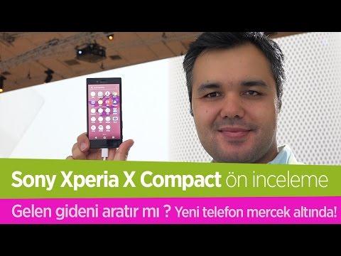Sony Xperia X Compact ön inceleme videosu