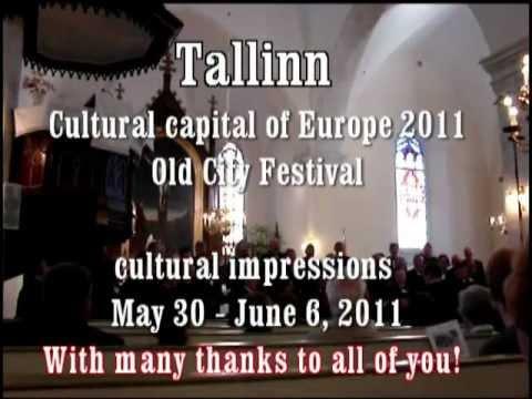 Tallinn: impressions of Cultural Capital of Europe 2011
