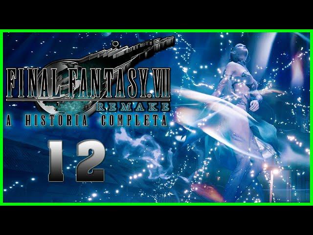 Final Fantasy VII Remake : A Historia Completa - Parte 12 - CAPSLOCK