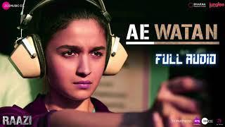 Ae Watan - Raazi (Male) || Full Audio Song || Shankar-Ehsaan-Loy,  Arijit Singh