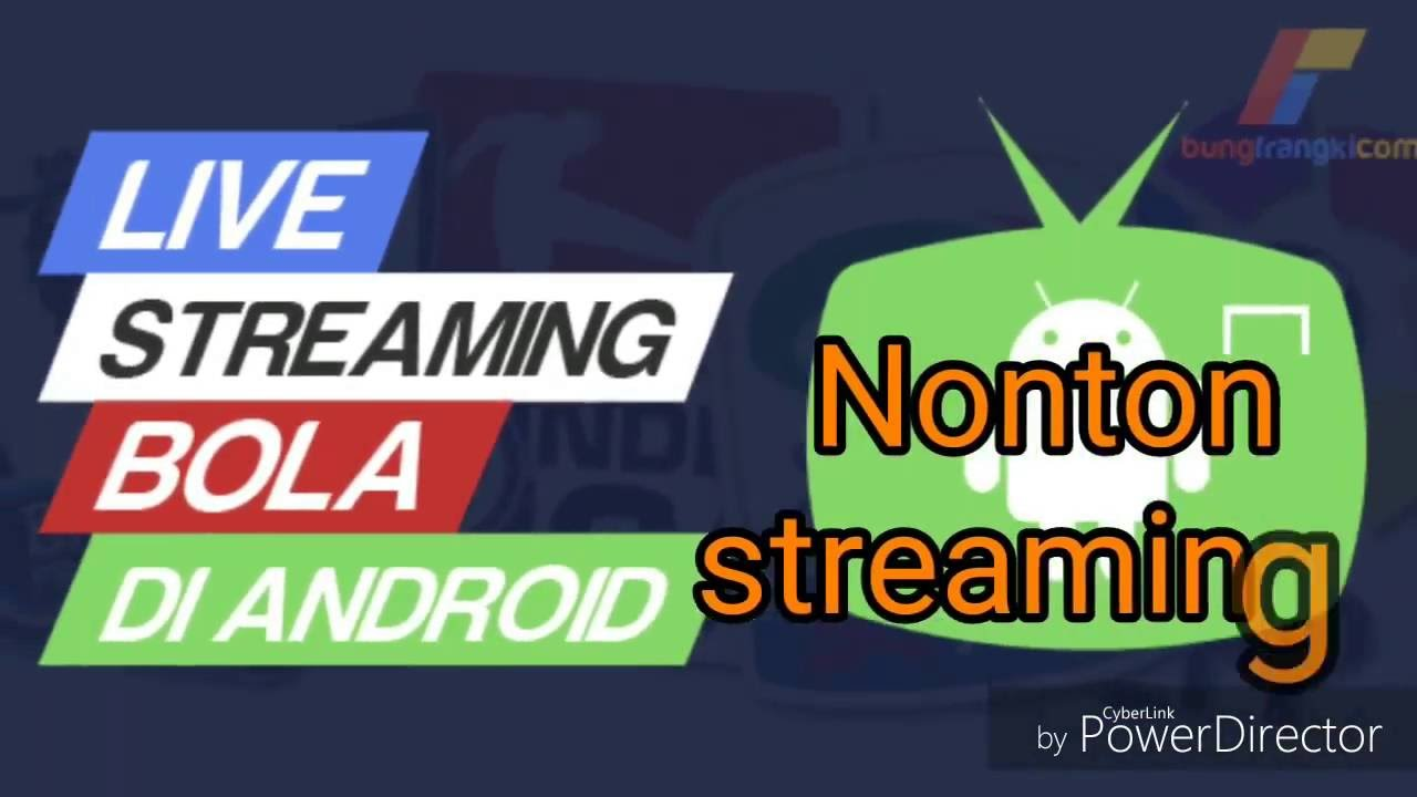 cara menonton bola live streaming di android - YouTube