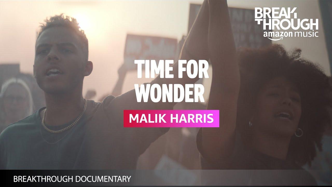 Malik Harris Time For Wonder   Breakthrough Documentary   Amazon Music