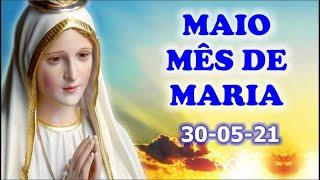 Mês de Maio com Maria, mãe de Jesus e nossa mãe - 30-05-2021