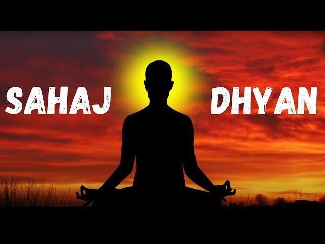 Sahaj Dhyan Yog Explained   सहज ध्यान योग    Spontaneous Meditation    Hari Om Tatsat Jai Guru Datta