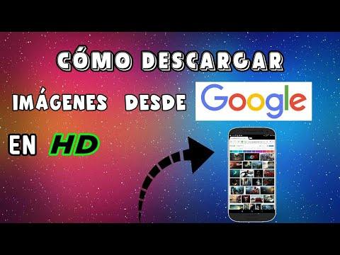 Cómo Descargar imágenes Desde Google En alta calidad ( HD ) 2018-2019