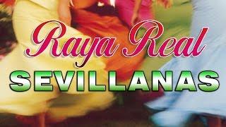 Sevillanas de Feria - Raya Real - 1 hora