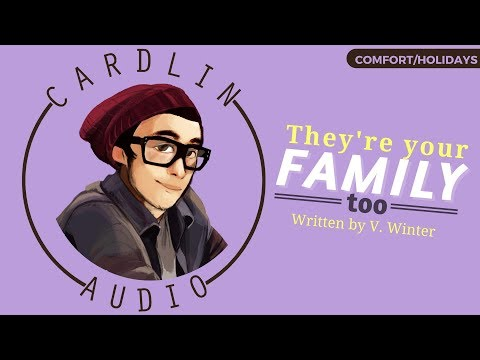 ASMR Roleplay: They're your family, too [Holiday] [Family] [Comfort for family drama]