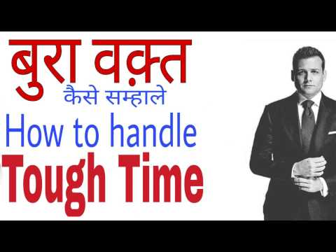 [Best Tips] How to Deal/handle with bad/difficult time.