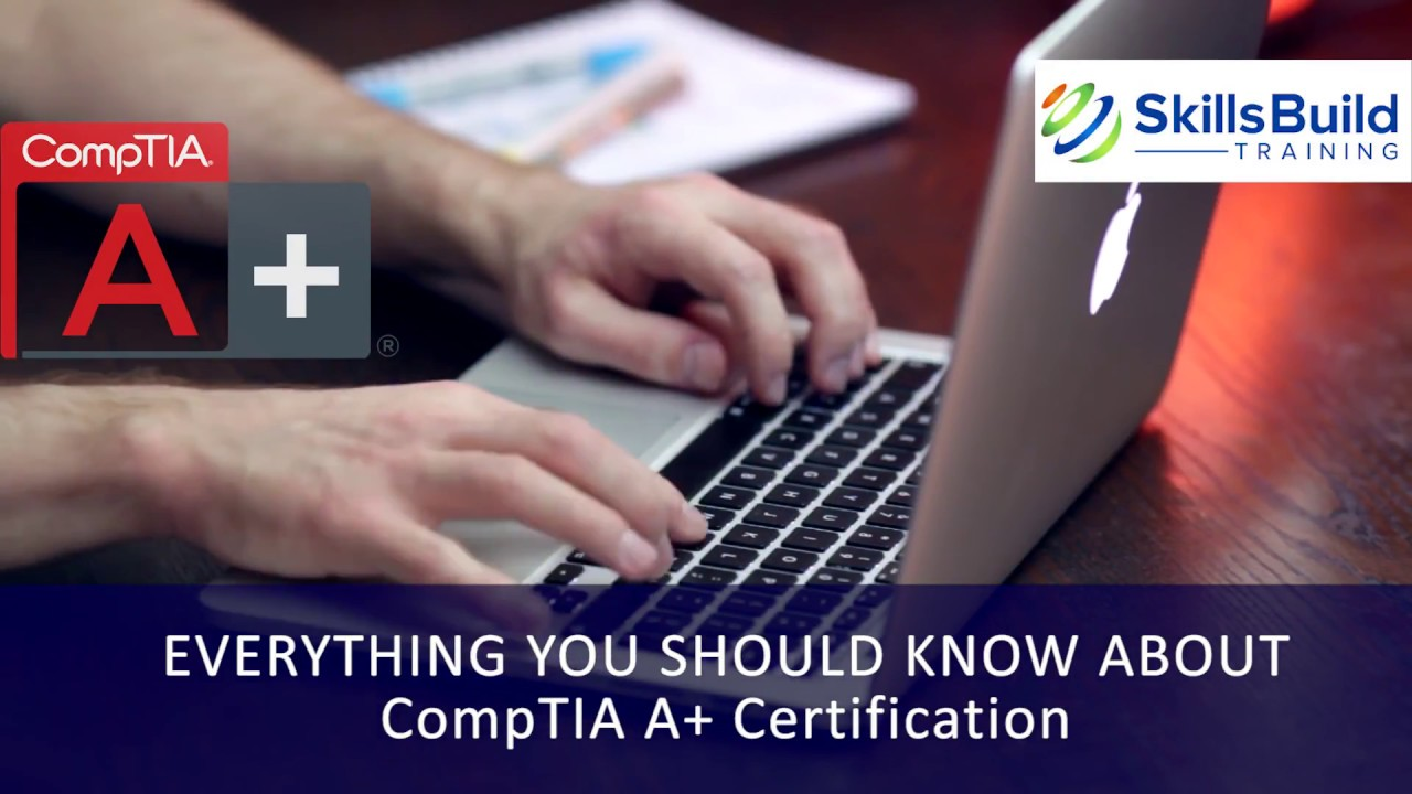 What Is Comptia A Certification Everything You Should Know Youtube