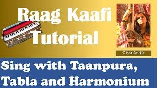 Raag Kafi Tutorial Bandish - Aaj Kaisi Brij me Dhoom Machayi with alaap Taan