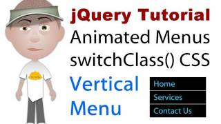 jQuery Tutorial : switchClass Animated Vertical Menu mouseenter mouseleave