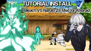 TUTORIAL INSTALL Bleach VS Naruto 2.6 Mod for Android