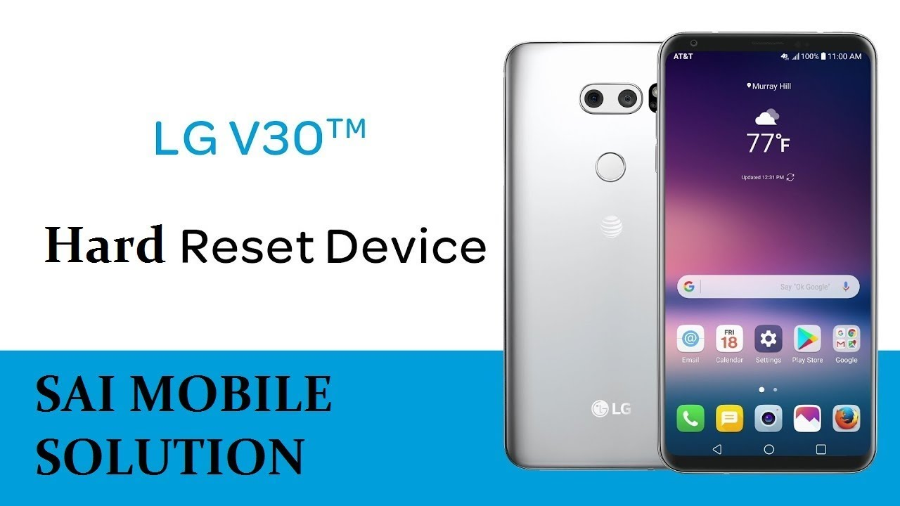 LG V30 |Reset forgot Password | pattern | fingerprint | face | Factory  Reset | LG V30 Hard Reset by SAI MOBILE SOLUTION