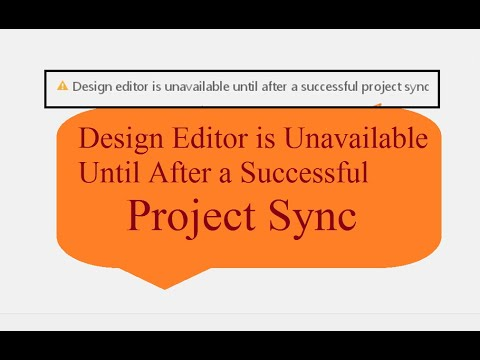 Design Editor is Unavailble Until after a Successful Project Sync ...