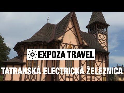 Tatranská Electrická Železnica (Slovakia) Vacation Travel Video Guide