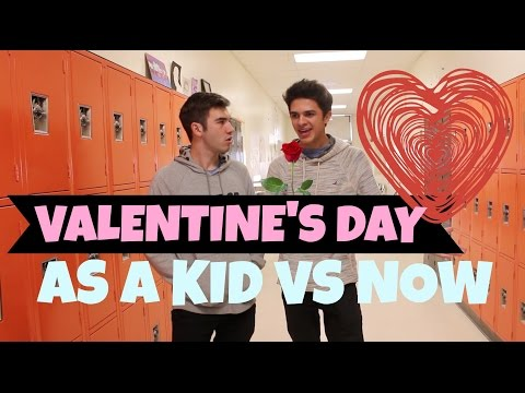 Valentine's Day as a Kid VS Now | Brent Rivera