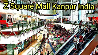 Z SQUARE MALL KANPUR INDIA ! Z SQUARE KANPUR ! KANPUR Z SQUARE