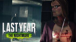 HAUT AB! 🎮 Last Year The Nightmare