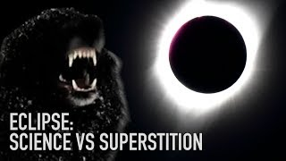 Eclipse: Science VS Superstition