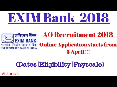 EXIM Bank AO 2018 Recruitment || Online Application Starts From 5th April