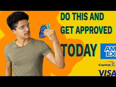 How To Get Approved To Any Credit Card
