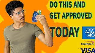 How to get approved to any credit card!