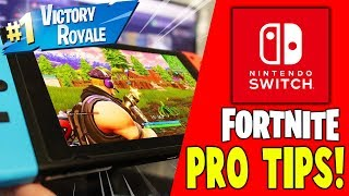 Pro Tips For Fortnite Nintendo Switch Players!! - Fortnite Battle Royale Season 5