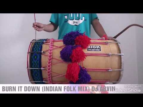 BURN IT DOWN (INDIAN FOLK MIX) DJ ARVIN DHOL COVER BY DHOLI SUNILJITH