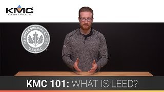 KMC 101: What is LEED?