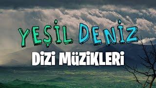 Gecelerim #YeşilDeniz Dizi Müzikleri