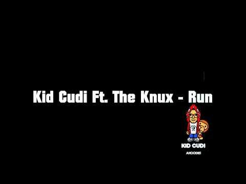 Kid Cudi Ft. The Knux - Run HQ