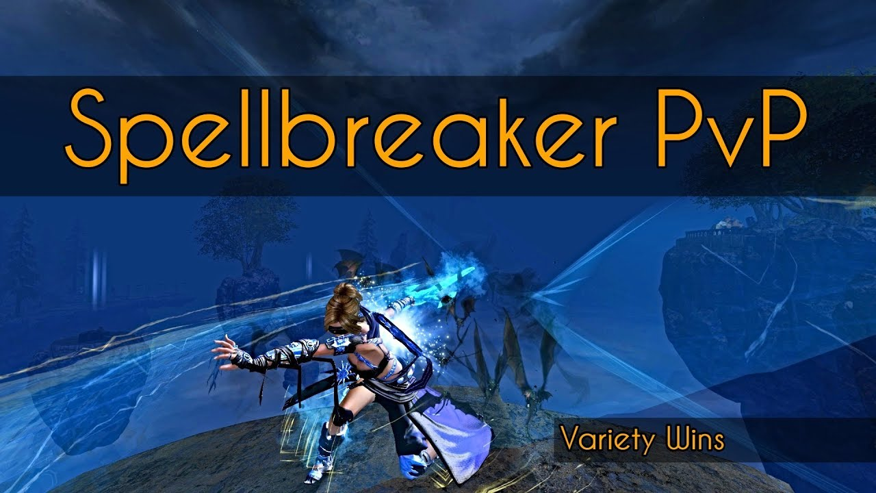 Guild Wars 2 - Spellbreaker PvP #AntiCondition
