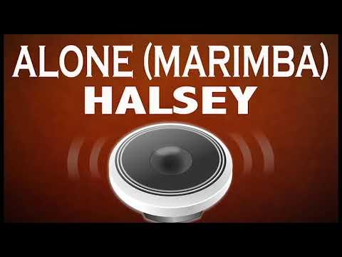 Latest iPhone Ringtone - Alone Marimba Remix Ringtone - Halsey