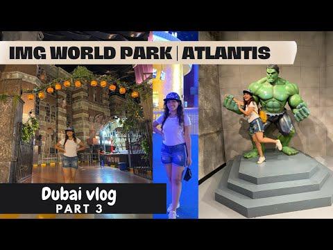 IMG World Dubai, Atlantis Water Park and much more | Exploring Dubai | Part 4 | LivInfi