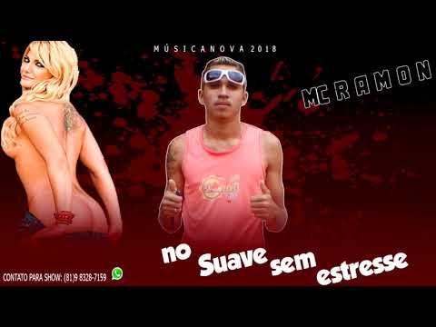 Mc Ramon - No Suave Sem Estresse (( Áudio Oficial 2018 ))