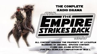 Star Wars: The Empire Strikes Back Radio Drama - Nigel's Edit