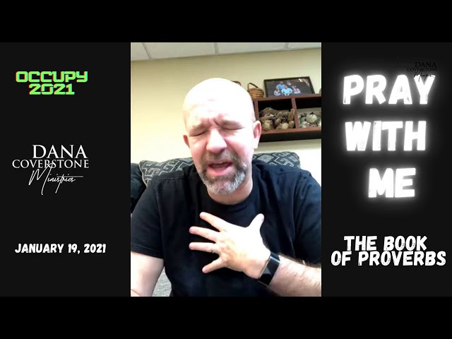 Pray With Me - January 19, 2021 - The Book of Proverbs