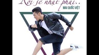 RỒI SẼ NHẠT PHAI | Mai Quốc Việt | Official Trailer