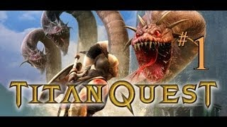 Titan Quest Gold Gameplay Part 1 - Getting To Know The Land and Its Inhabitants