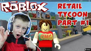 How to make your first store - Roblox: Retail Tycoon gameplay video