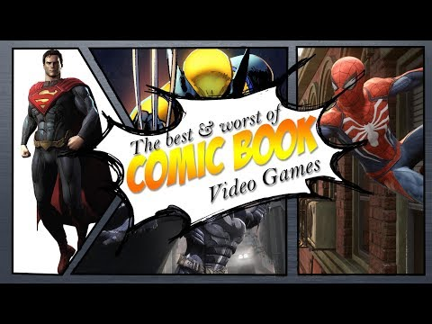 The Best and Worst of Comic Book Video Games