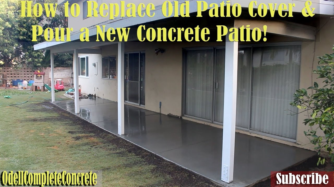How To Replace Old Patio Cover And Pour A New Concrete Patio Youtube