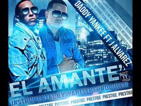 Daddy Yankee - El Amante (feat. J Alvarez) Instrumental