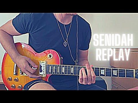 Senidah – Replay (Guitar Cover)