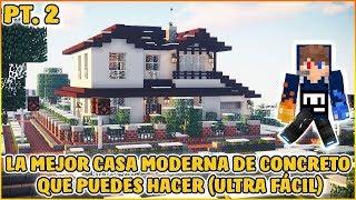 Tutorial La  Mejor Casa Moderna Que Puedes Hacer (Ultra Fácil) PT 2