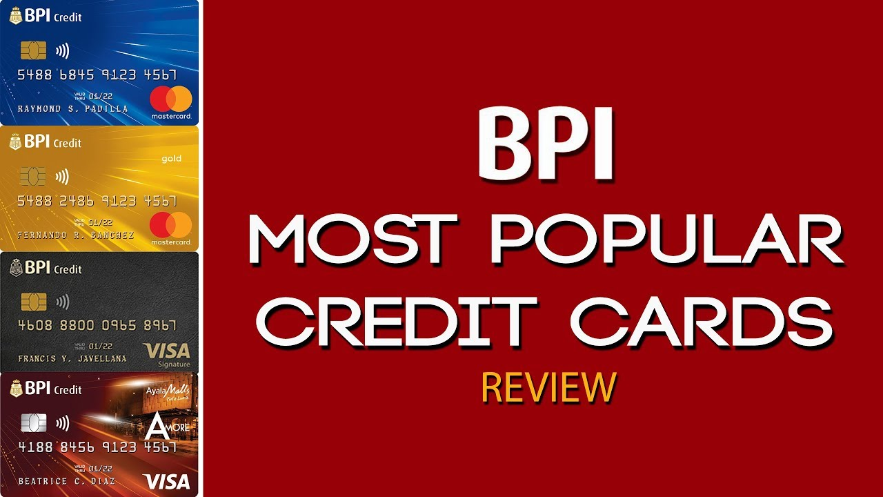 Some people believe that you should avoid getting a credit card as they generate debt. Credit Card Philippines L Bpi Most Popular Credit Cards Review Youtube