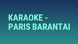 Karaoke - Paris Barantai
