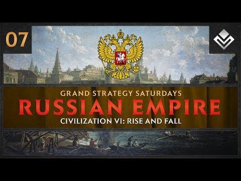 [Part 7] Leading the Russian Empire to Glory in Civilization VI!   Grand Strategy Saturdays