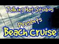Beach Cruise | Live Podcast | Talking Hat Studios